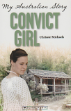 My Australian Story Convict Girl