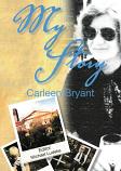 My Story Carleen Bryant