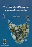 The Seashells of Tasmania - a comprehensive guide