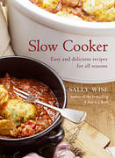 Slow Cooker - Easy & Delicious Recipes for All Seasons