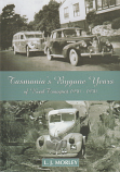 Tasmania's Bygone Years of Road Transport 1940-1950