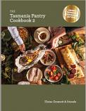 The Tasmania Pantry Cookbook 2