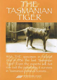 The Tasmanian Tiger DVD