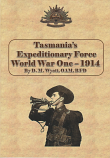 Tasmania's Expeditionary Force World War One - 1914