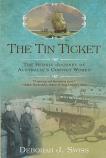The Tin Ticket - the heroic journey of Australia's convict women