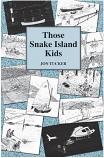 Those Snake Island Kids