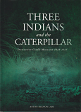 Three Indians and the Caterpillar - Destination Cradle Mt 1828-1935