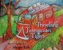 Travelling Tasmanian Tigers