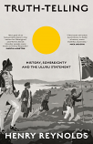Truth-telling - History, sovereignty and the Uluru statement
