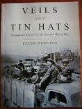 Veils and Tin Hats - Tasmanian nurses in the Second World War, signed