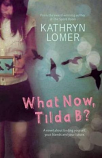 What Now Tilda B?