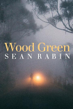 Wood Green - a novel set on a mountain outside Hobart