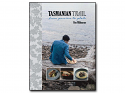 Tasmanian Trail - From Passion to Plate