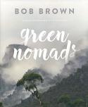 Green Nomads - Across Australia's Wild Heritage