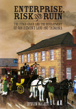 Enterprise, Risk and Ruin - the Stagecoach and the Development of Van Diemen's Land and Tasmania