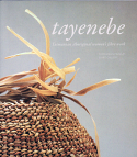Tayenebe - Tasmanian Aboriginal Women's Fibre Work