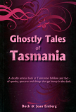 Ghostly Tales of Tasmania