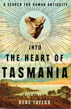Into the Heart of Tasmania