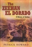 The Zeehan El Dorado - A History of Zeehan hardcover