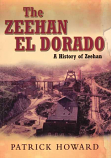 The Zeehan El Dorado - A History of Zeehan softcover
